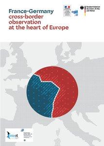 "Brochure published in the wake of the Aachen Treaty: ""France-Germany: cross-border observation at the heart of Europe"""