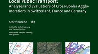 How international borders affect local public transport: Analyses and evaluations of cross-border agglomerations in Switzerland, France and Germany