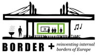 """BORDER +"" project: reinventing internal borders of Europe"