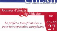 Publication: The 'cross-border' prefect for European cooperation