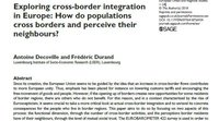 Exploring cross-border integration in Europe: How do populations cross borders and perceive their neighbours?""