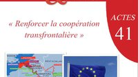 "Proceedings of CHEMI's day on prefects and cross-border cooperation: ""Renforcer la coopération transfrontalière""*"