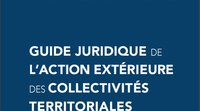 Legal guide for local authorities' external action