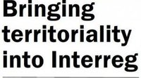 "INTERACT – ""Introducing more territoriality into Interreg"""