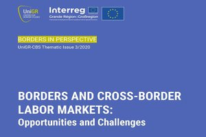"Thematic issue: ""Borders and cross-border labor markets : Opportunities and challenges"""