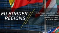 "Call for papers for EUBORDERREGIONS conference ""BORDERS, REGIONS, NEIGHBORHOODS: Interactions and experiences at EU external frontiers"""